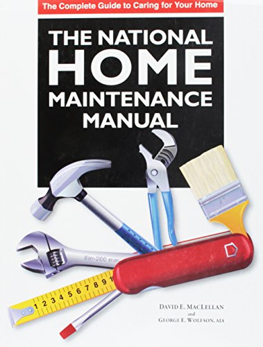 (The National Home Maintenance Manual: A practical guide for homeowners and homeowner associations)