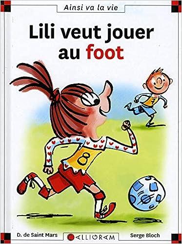 Lili veut jouer au foot