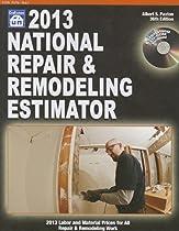 National Repair and Remodeling Estimator 2013 (National Repair & Remodeling Estimator (W/CD))