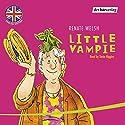 Little Vampie Hörbuch von Renate Welsh Gesprochen von: Tania Higgins