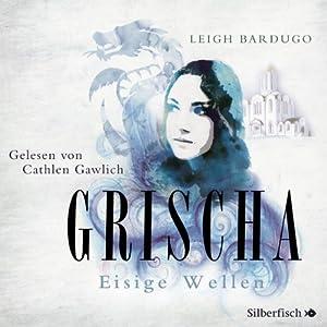 Grischa: Eisige Wellen Hörbuch