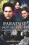 Paradise Not Quite Lost, Richard Keller, 1499607830