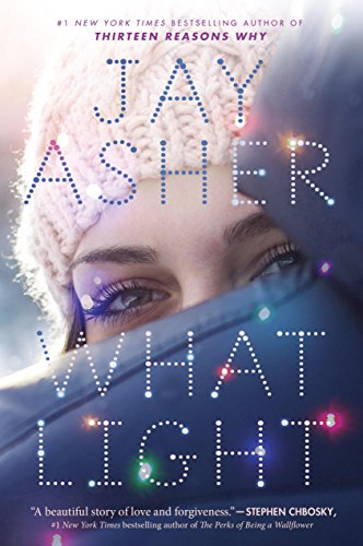 Amazon what light ebook jay asher kindle store what light by asher jay fandeluxe Choice Image