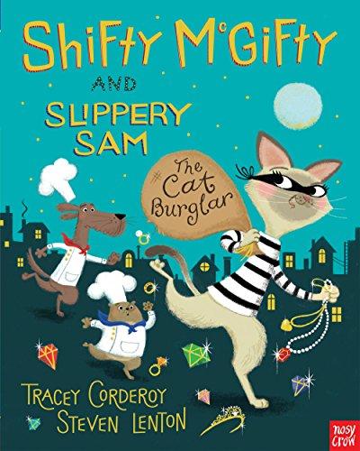 Shifty McGifty and Slippery Sam: The Cat Burglar