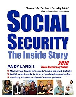 Amazon social security the inside story 2018 silver social security the inside story 2018 silver anniversary edition by landis andy fandeluxe Choice Image