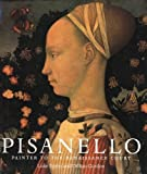 img - for Pisanello: Painter to the Renaissance Court book / textbook / text book
