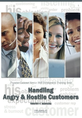 Handling Angry & Hostile Customers: Pinpoint Customer Service Skill Development Training Series