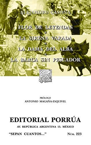 Flor De Leyendas, La Sirena Varada, La Dama Del Alba, La Barca Sin  Pescador (Ed itorial Porrua