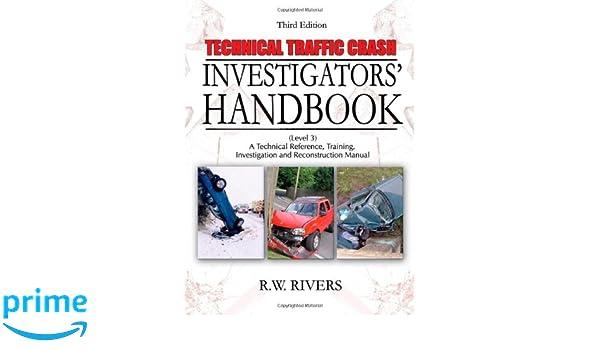 Technical Traffic Crash Investigators\' Handbook: A Technical ...