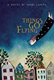 Things Go Flying, Shari Lapena, 1897142307