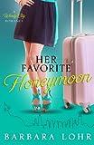 Her Favorite Honeymoon, Barbara Lohr, 0989602354