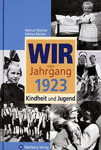 wir-vom-jahrgang-1923-kindheit-und-jugend-jahrgangsbnde