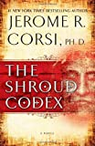 The Shroud Codex, Jerome R. Corsi, 1439190410