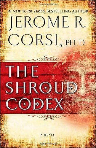 The Shroud Codex: Jerome R Corsi: 9781439190418: Amazon com