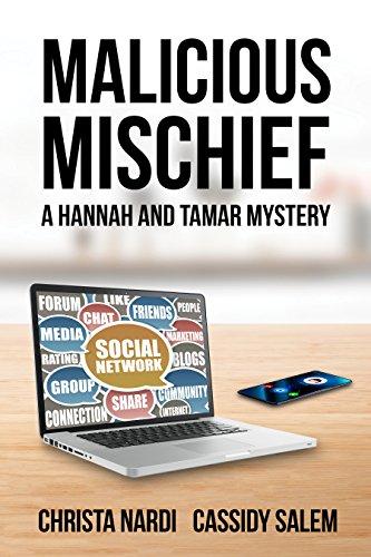 Book: Malicious Mischief (A Hannah and Tamar Mystery Book 4) by Christa Nardi & Cassidy Salem