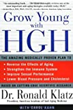 img - for Grow Young with HGH by Klatz, Ronald, Kahn, Carol (1998) Paperback book / textbook / text book