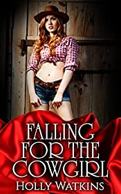 Falling For The Cowgirl (A Sweet Contemporary Western Romance)
