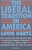 "This ""brilliantly written"" look at the original meaning of the liberal philosophy has become a classic of political science (American Historical Review).   Winner of the Woodrow Wilson Foundation Award   As the word ""liberal"" has been misused and ..."