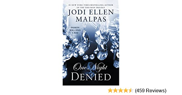 One night denied the one night trilogy book 2 kindle edition by one night denied the one night trilogy book 2 kindle edition by jodi ellen malpas literature fiction kindle ebooks amazon fandeluxe Choice Image