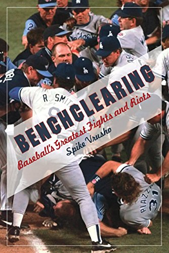 Benchclearing: Baseball's Greatest Fights and Riots