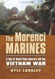 The Morenci Marines, Kyle Longley, 0700619348