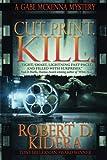 Cut.Print.Kill. (A Gabe McKenna Mystery) (Volume 3)