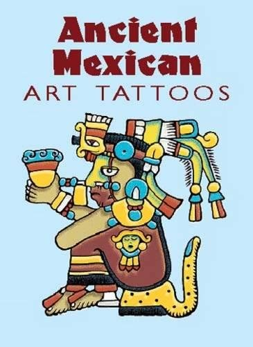 (Ancient Mexican Art Tattoos)