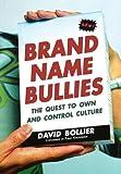 Brand Name Bullies, David Bollier, 0471679275