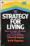 img - for Strategy for Living: How to Make the best use of your time and abilities book / textbook / text book