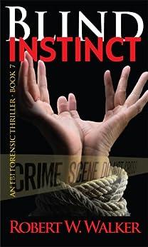 Blind Instinct (Instinct Series Book 7) by [Walker, Robert W.]