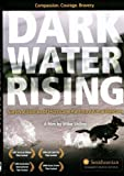 Dark Water Rising The Truth About Hurricane Katrina Animal Rescues