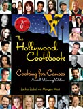 The Hollywood Cookbook: Cooking for Causes; Award Winning Edition