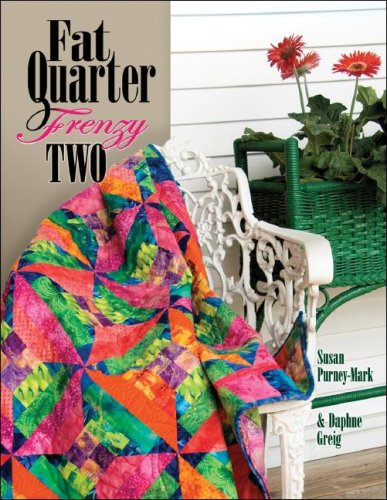 Two Fat Quarters (Fat Quarter Frenzy Two)