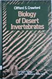 Biology of Desert Invertebrates, Crawford, Clifford C., 0387108076