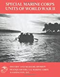 Special Marine Corps Units of World War Ii, Jr. Updegraph, 1494458551