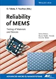 Reliability of MEMS - Testing of Materials andDevices