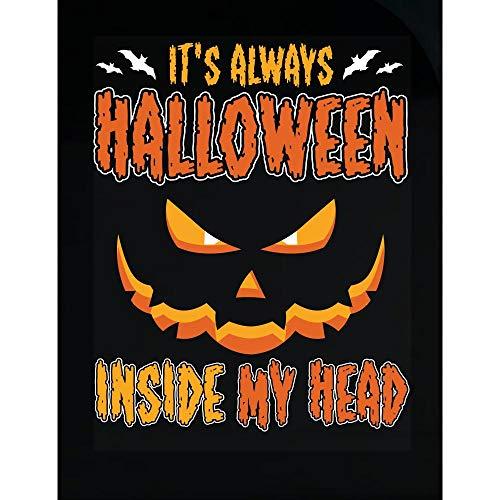 worlddesignsclub It s Always Halloween Inside My Head Best Funny Scary Gift - Transparent Sticker -