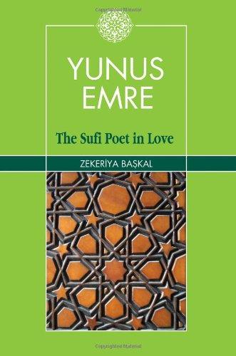 Download Yunus Emre: The Sufi Poet in Love PDF