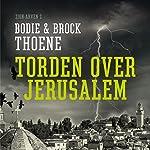 Torden over Jerusalem (Zion-arven 2) | Bodie Thoene,Brock Thoene