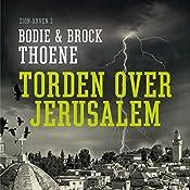 Torden over Jerusalem (Zion-arven 2) | Bodie Thoene, Brock Thoene