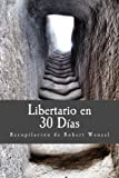 img - for Libertario en 30 D as (Spanish Edition) book / textbook / text book