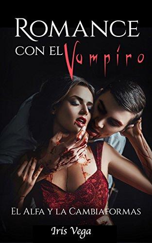 Romance con el Vampiro: El Alfa y La Cambiaformas - Livros