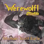 Werewolf!: Hell High, Book 3 | Michael-Scott Earle