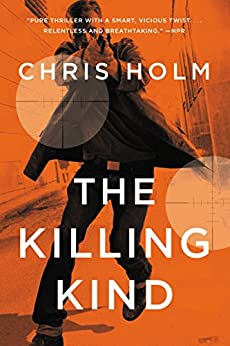 The Killing Kind by [Holm, Chris]