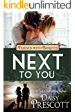 Next to You: Friends with Benefits