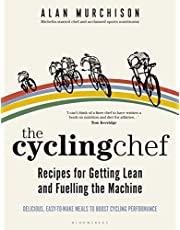 Cycling Chef: Recipes for Getting Lean and Fuelling the Machine, The