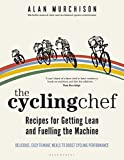Cycling Chef: Recipes for Getting Lean and Fuelling