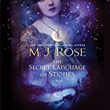 The Secret Language of Stones: The Daughters of La Lune, Book 2