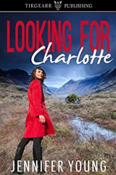 Looking for Charlotte by [Young, Jennifer]