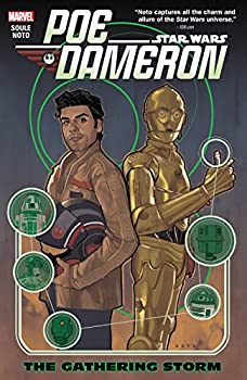 Star Wars: Poe Dameron Vol. 2: The Gathering Storm by Charles Soule and Phil Noto